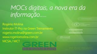 MOCs  digitais , a nova era da  informação …..