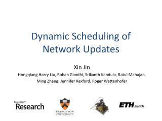 Dynamic Scheduling of Network Updates