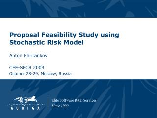 Proposal Feasibility Study using Stochastic Risk Model