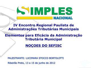 IV Encontro Regional Paulista de Administrações Tributárias Municipais