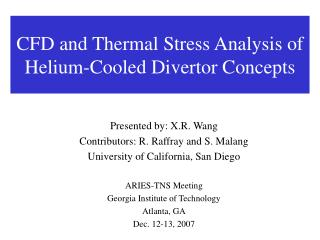 CFD and Thermal Stress Analysis of Helium-Cooled Divertor Concepts