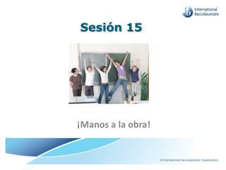 Sesión 15