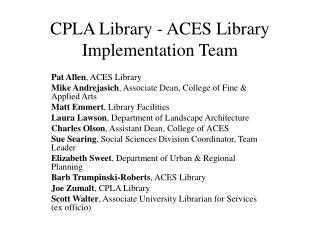 CPLA Library - ACES Library Implementation Team