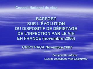 CRIPS PACA Novembre 2007 --------    François Bourdillon