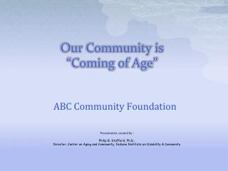 Our Community is �Coming of Age�