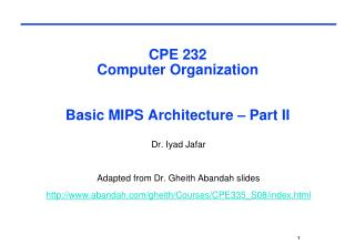 CPE 232  Computer Organization  Basic MIPS Architecture – Part II