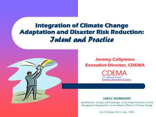 Integration of Climate Change Adaptation and Disaster Risk Reduction:  Intent and Practice