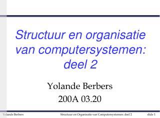 Structuur en organisatie van computersystemen: deel 2