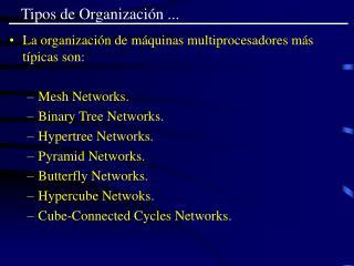 Tipos de Organizaci�n ...