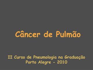 C�ncer de Pulm�o