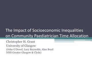 The Impact of Socioeconomic Inequalities on Community Paediatrician Time Allocation