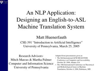 An NLP Application: Designing an English-to-ASL Machine Translation System