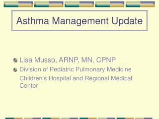 Asthma Management Update