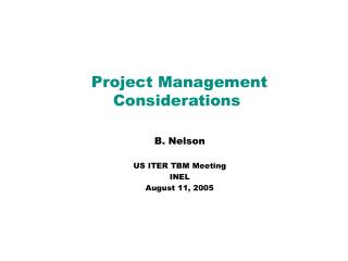 Project Management Considerations