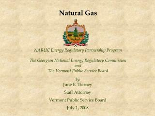 NARUC Energy Regulatory Partnership Program The Georgian National Energy Regulatory Commission