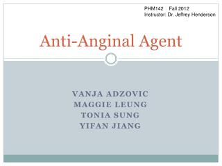 Anti-Anginal Agent
