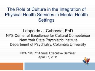 The Role of Culture in the Integration of Physical Health Services in Mental Health Settings