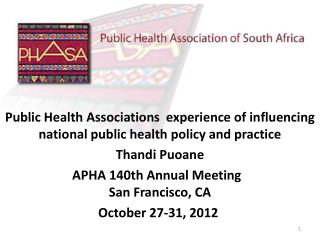 Public Health Associations  experience of influencing national public health policy and practice