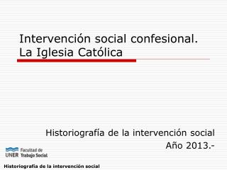 Intervención social confesional. La Iglesia Católica