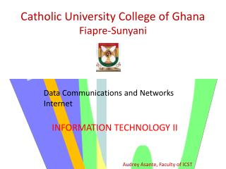 Catholic University College of Ghana Fiapre-Sunyani