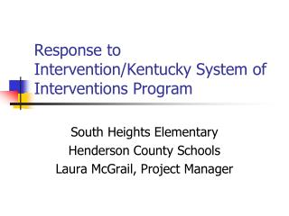 Response to Intervention/Kentucky System of Interventions Program