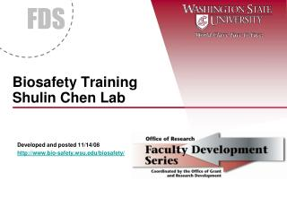 Biosafety Training Shulin Chen Lab