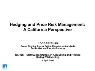 Hedging and Price Risk Management: A California Perspective