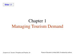 Chapter 1 Managing Tourism Demand