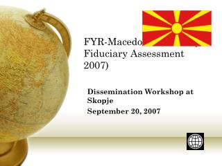 FYR-Macedonia (Country Fiduciary Assessment 2007)