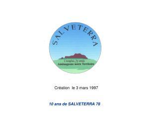 Création  le 3 mars 1997