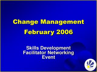 Change Management February 2006