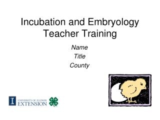 Incubation and Embryology Teacher Training
