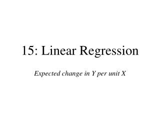15: Linear Regression