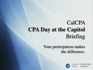 CalCPA  CPA Day at the Capitol Briefing