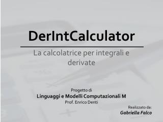 DerIntCalculator