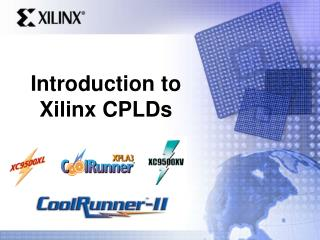 Introduction to Xilinx CPLDs