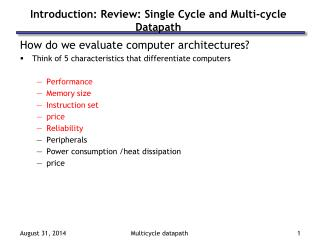 Introduction: Review: Single Cycle and Multi-cycle Datapath