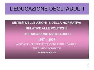 L'EDUCAZIONE DEGLI ADULTI
