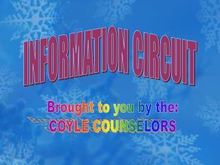 INFORMATION CIRCUIT