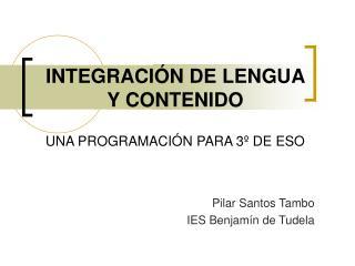INTEGRACIÓN DE LENGUA Y CONTENIDO UNA PROGRAMACIÓN PARA 3º DE ESO