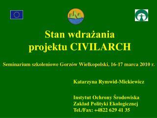 Katarzyna Rymwid-Mickiewicz Instytut Ochrony Środowiska Zakład Polityki Ekologicznej