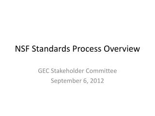 NSF Standards Process Overview