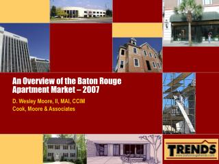 An Overview of the Baton Rouge Apartment Market – 2007