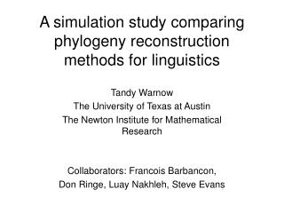 A simulation study comparing phylogeny reconstruction methods for linguistics