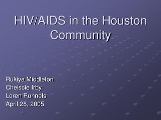HIV/AIDS in the Houston Community