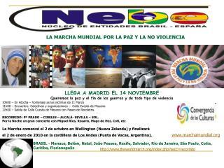 LA MARCHA MUNDIAL POR LA PAZ Y LA NO VIOLENCIA