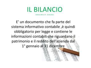 IL BILANCIO  Stefania Mino 3T   16.03.2011