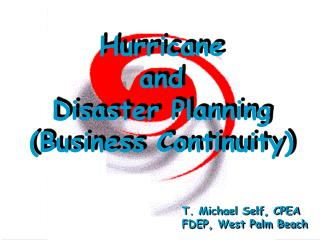 Hurricane and Disaster Planning (Business Continuity)