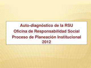 Auto- diagnóstico  de la RSU Oficina  de  Responsabilidad  Social