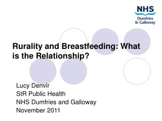 Rurality and Breastfeeding: What is the Relationship?